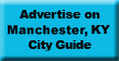 Advertise on ManchesterKY.com